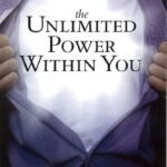 The Unlimited Power Within You