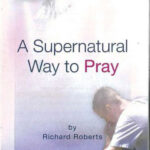 01 A SUPERNATURAL WAY TO PRAY
