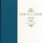 01 GOD IS A GOOD GOD