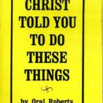 02 CHRIST TOLD YOU TO DO THESE THINGS