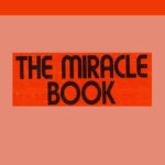 03 THE MIRACLE BOOK