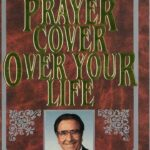 A Prayer Cover Over Your Life
