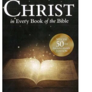 Christ In Every Book of the Bible
