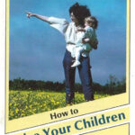 How to Raise Your Children in God's Love