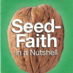 Seed-Faith in a Nutshell