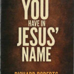 The Authority You Have in Jesus' Name