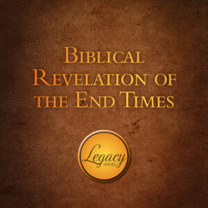 Bibical Revelation of the End Times