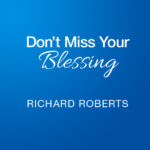 DontMissYourBlessing