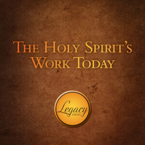 The Holy Spirit's Work Today