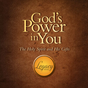God's Power in You: The Holy Spirit and His Gifts
