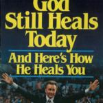 God Still Heals Today